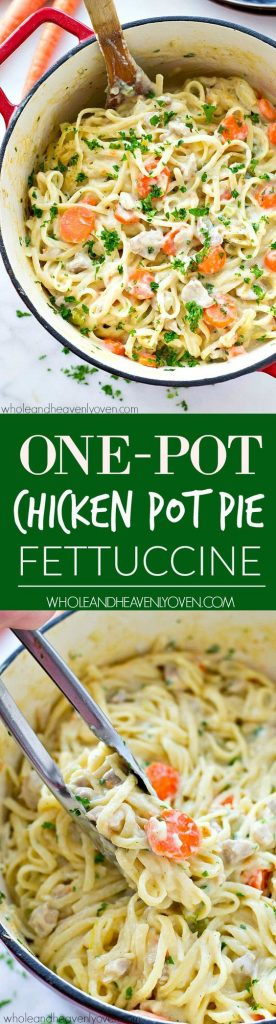 One-Pot Chicken Pot Pie Fettuccine Recipe | Whole and Heavenly Oven