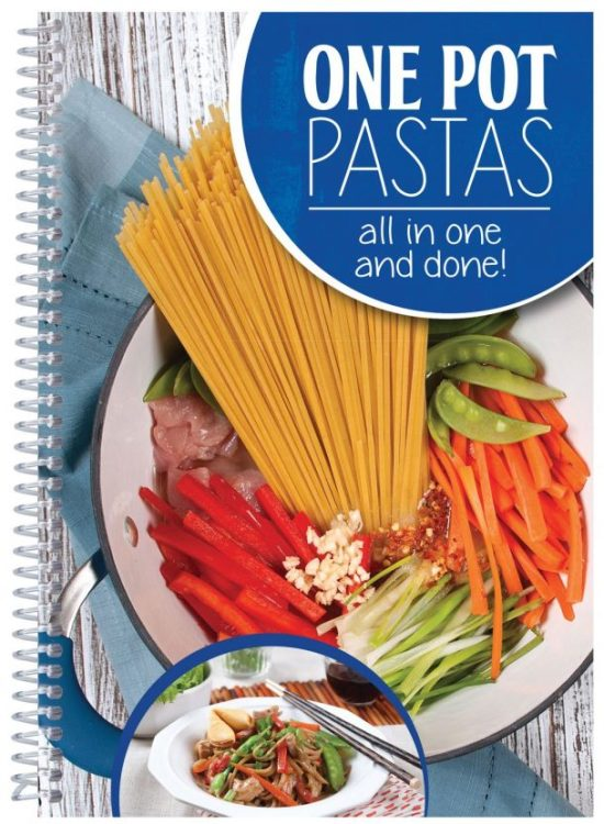 One Pot Pastas Recipes - All In One and Done by CQ Products