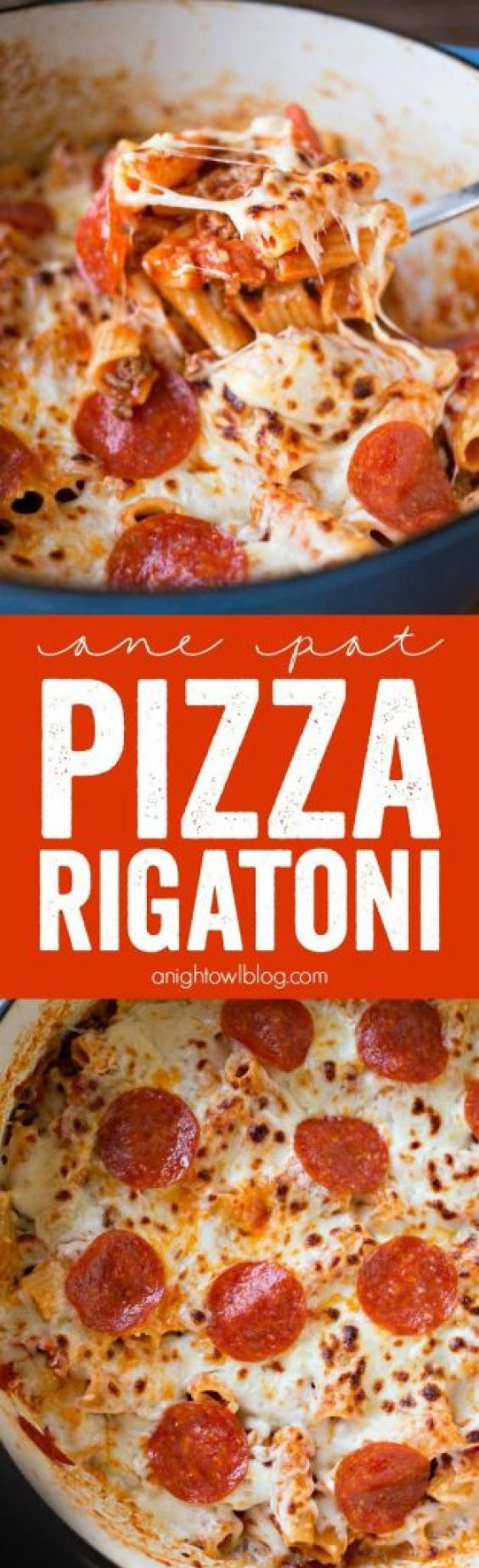 One Pot Pizza Rigatoni Recipe | A Night Owl Blog - The Best Easy One Pot Pasta Family Dinner Recipes