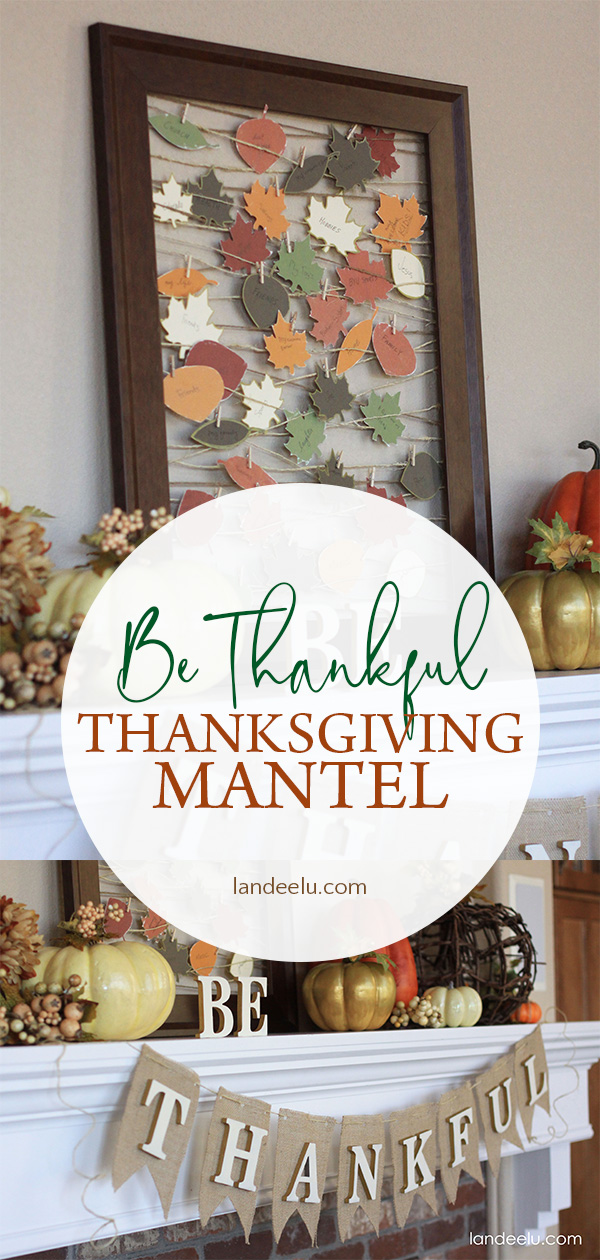 Be Thankful Thanksgiving Mantel Decor #falldecor #thanksgivingdecor #thankful #pumpkindecor #fallmantel