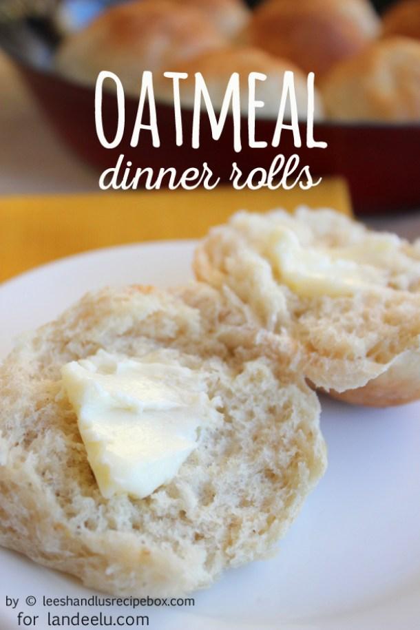 Oatmeal Dinner Rolls Recipe | Landeelu