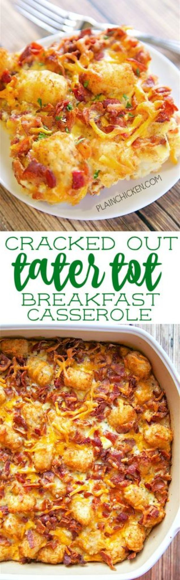 Cracked Out Tater Tot Breakfast Casserole Recipe | Plain Chicken
