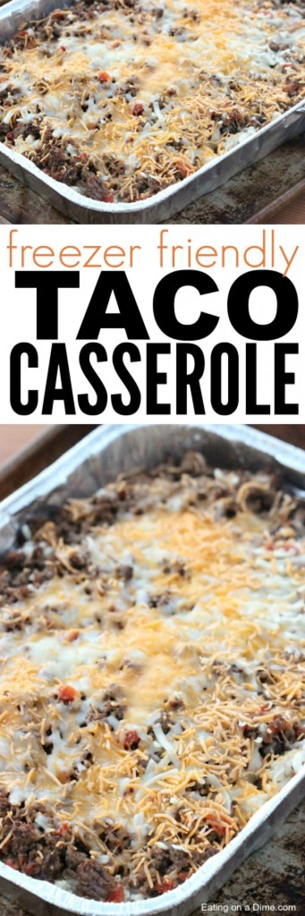 "Delicious and Easy Taco Casserole recipe that freezes well via Eating on a Dime ""This easy taco casserole recipe was a huge hit. My husband practically licks the pan clean when I make it."""