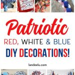 4th of July Decorations to Show Your Patriotism!