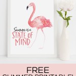Cute watercolor flamingo summer printable. Summer is a state of mind. Yes! #summerprintable #freeprintable #summerart #freeart #flamingo