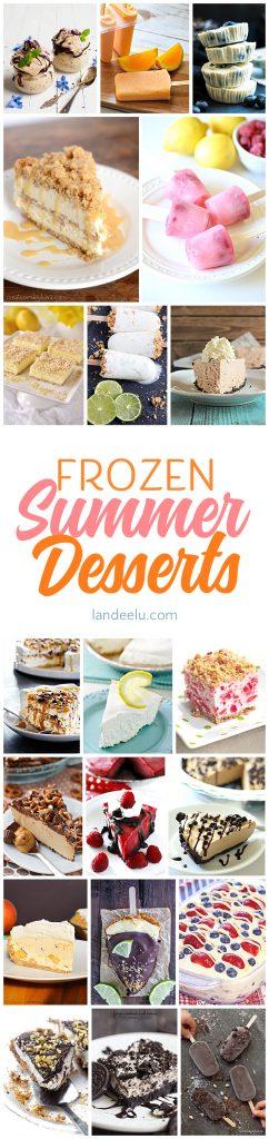 https://i1.wp.com/www.landeeseelandeedo.com/wp-content/uploads/2017/06/Frozen-Summer-Desserts-Round-Up.jpg?resize=610%2C2583