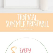 Summer Printable: Every Summer Has A Story
