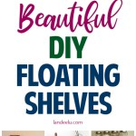 Fabulous DIY Floating Shelves to Make!