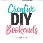 Creative and Stylish DIY Bookends!