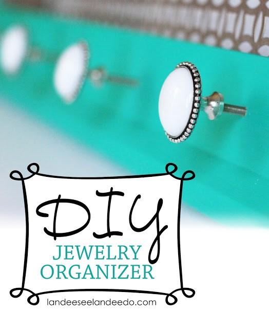 DIY Jewelry Organizer   landeelu.com