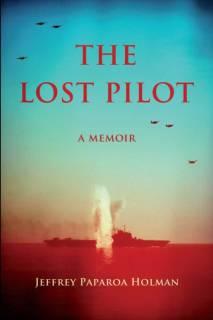 The Lost Pilot: A Memoir