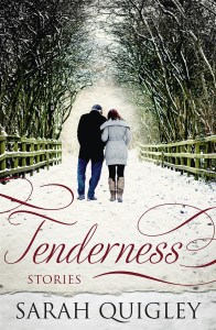 Tenderness: Stories by Sarah Quigley