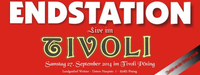 Endstation im Tivoli am 29.09.2014