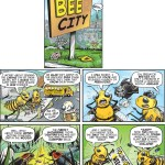 """Bee City #1"" cartoon by Brent Brown"