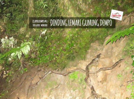 dempo 4a1 - [Catper Dempo #4] - Dinding Lemari gunung Dempo