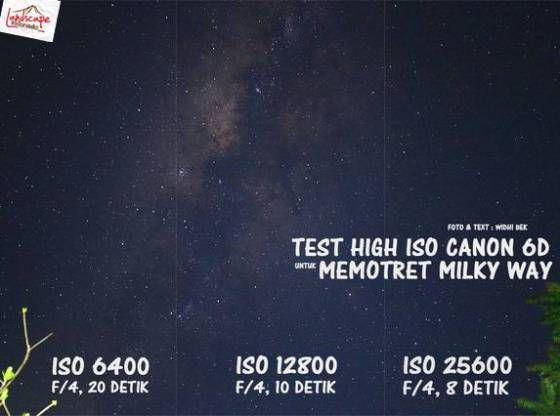 test iso 1 - Test high iso canon 6D untuk memotret milky way