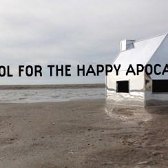 School for the Happy Apocalyps
