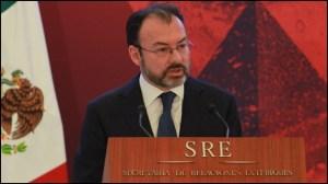 Canciller Luis Videgaray convoca a rechazar los discursos de odio