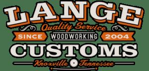 Lange Customs Woodworking