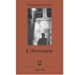 L'avversario – Emmanuel Carrère