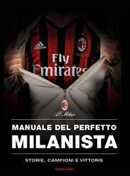 manuale del perfetto milanista