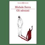 Gli sdraiati – Michele Serra