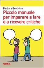 piccolo manuale per imparare a fare e ricevere critiche