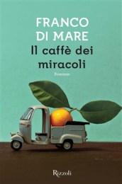 il caffe dei miracoli