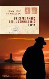 un caffè amaro per il commissario dupin