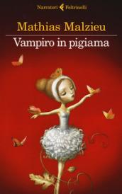 vampiro in pigiama
