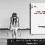 Parla, mia paura – Simona Vinci