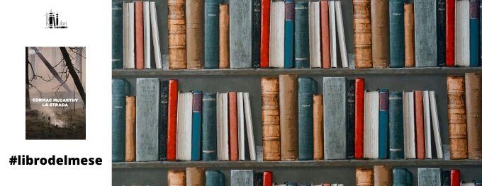 la strada cormac mccarthy recensione libro