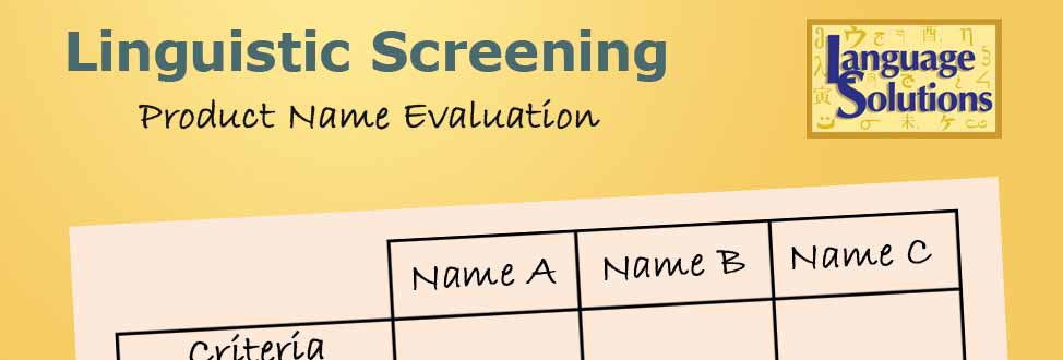 Linguistic Screening Product name analysis by Language Solutions in St. Louis