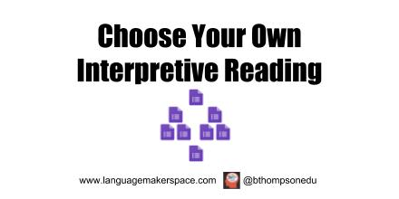Interpretive Reading Choose Your Own