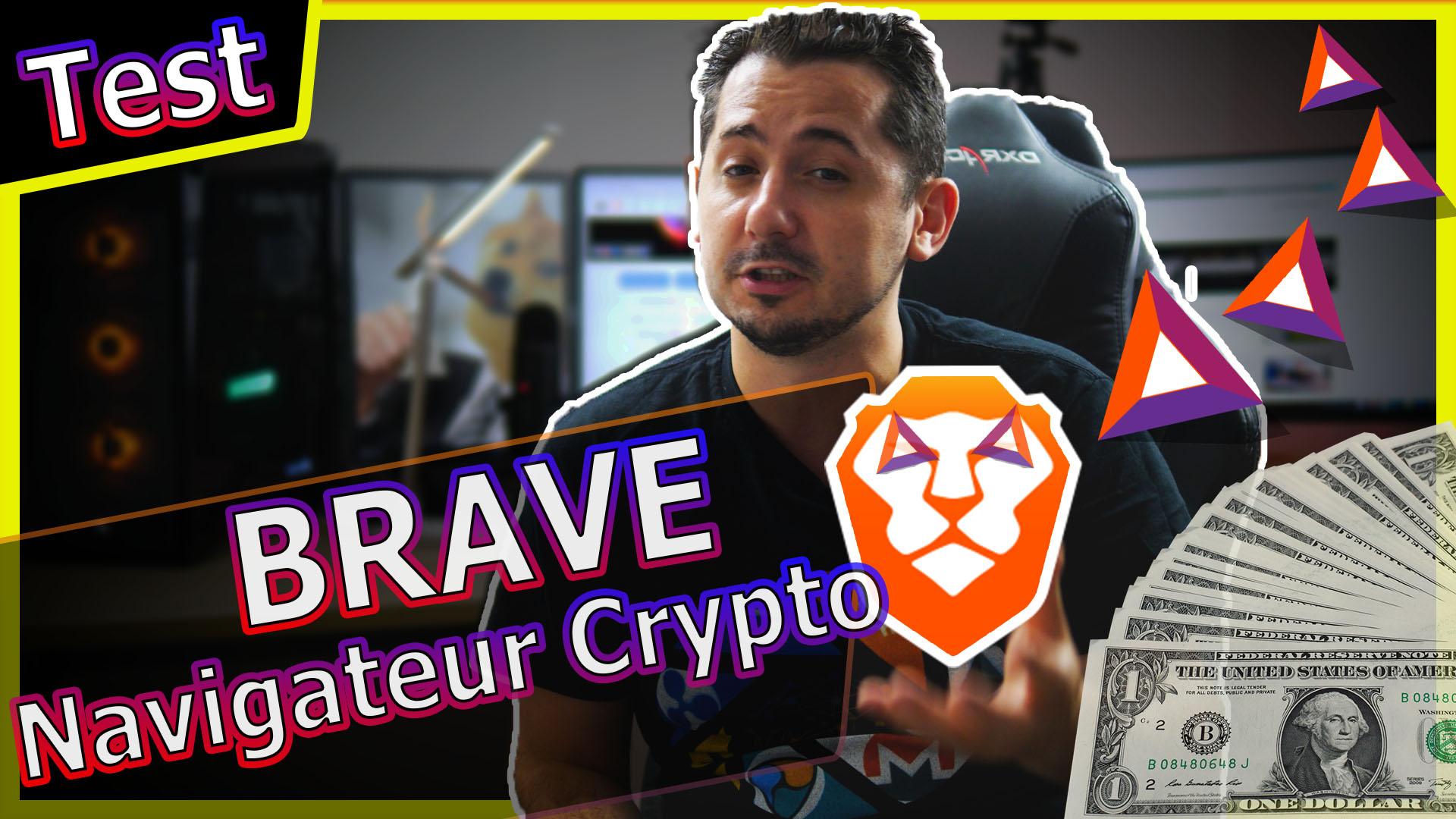 Brave : Navigateur Crypto meilleur que chrome & Firefox ?!