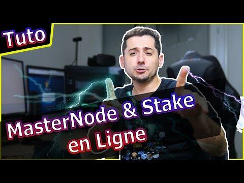 [Tuto] Masternode et Stake en ligne facile