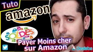 Solde Amazon : Payer moins cher toute l'année