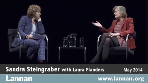Sandra Steingraber with Laura Flanders