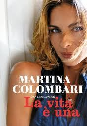 Martina Colombari La vita è una Libro Foto