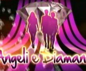 angeli e diamanti fiction canale 5