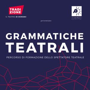 Tradizione – Il teatro di domani