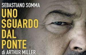 Sebastiano Somma in Uno sguardo dal ponte