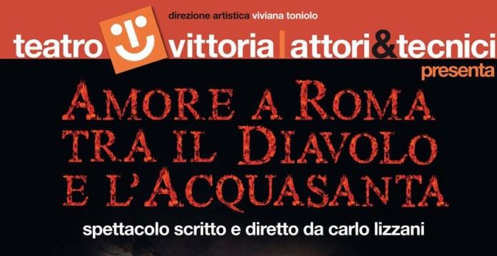 Carlo Lizzani - Amore a Roma tra il Diavolo e l'acquasanta