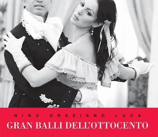 Nino Graziano Luca- Gran Balli dell'Ottocento