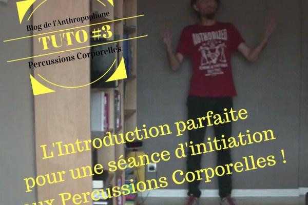 Tuto #3 - Percussions Corporelles