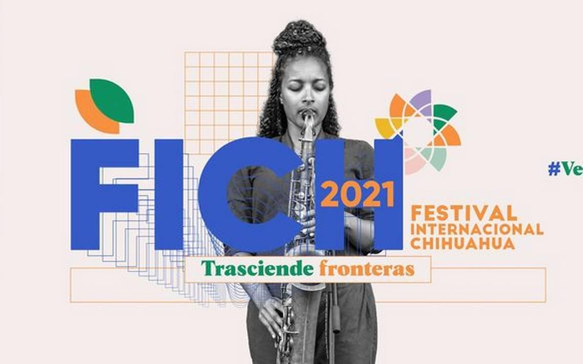 Presentan el Festival Internacional Chihuahua 2021 Trasciende Fronteras