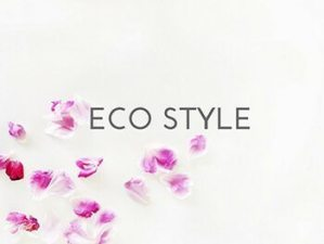 ECO STYLE or sustainable fashion and natural living