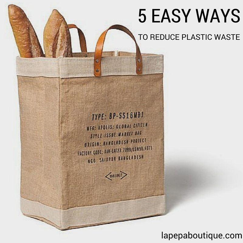 Reduce Plastic Waste in 5 Easy Steps 1