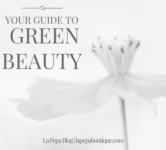 how and why to switch to green beauty