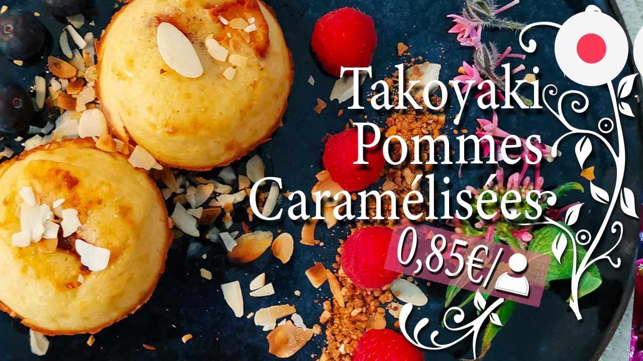 Recette dessert Japonais: Takoyaki Pommes Caramélisées